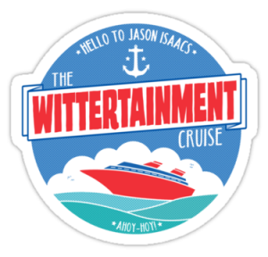 Wittertainment cruise.png